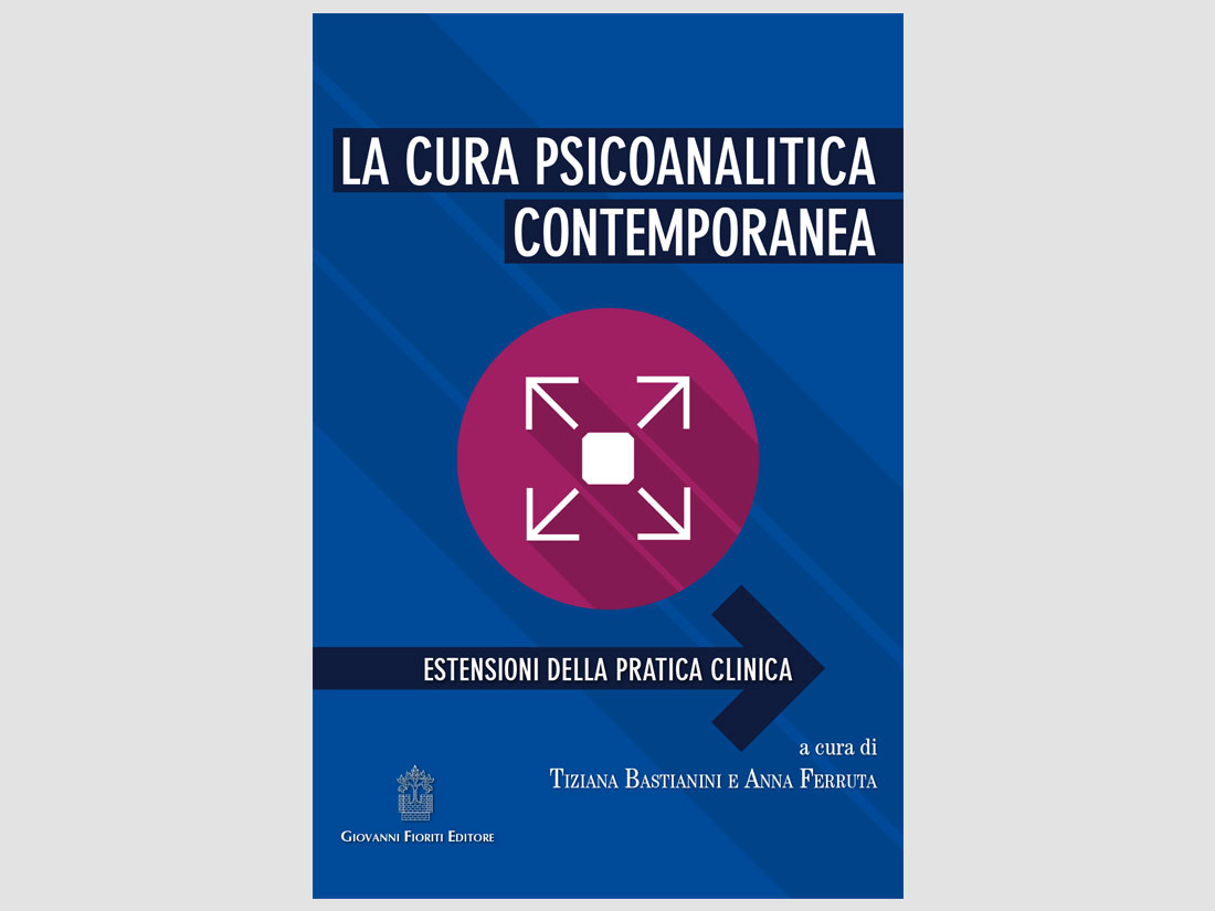 word+image - Bastianini-Ferruta---La-cura-psicoanalitica-contemporanea